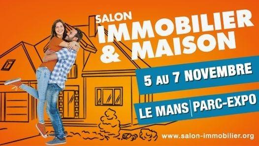 Salon Immobilier & Maison du Mans 2021
